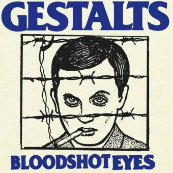 "Gestalts ""Bloodshot Eyes"" EP 7"""