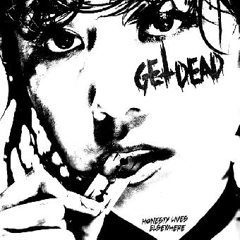 "Get Dead ""Honesty Lives Elsewhere"" LP+MP3"