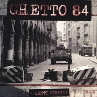 "Ghetto 84 ""...A Denti Stretti"" LP"