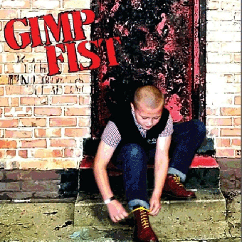 "Gimp Fist ""Feel ready"" EP 7"" (lim. 250, red) + MP3"