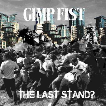 "Gimp Fist ""The Last Stand"" CD (DigiPac)"