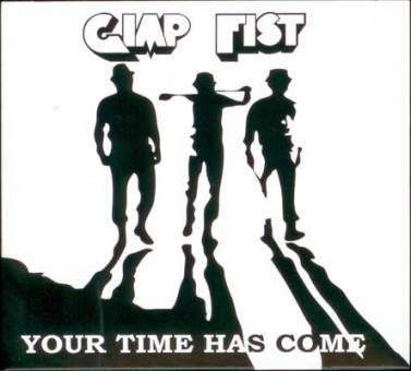 "Gimp Fist ""Your time has come"" CD"