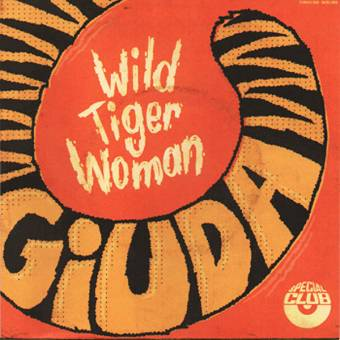 "Giuda ""Wild Tiger Woman"" EP 7"""
