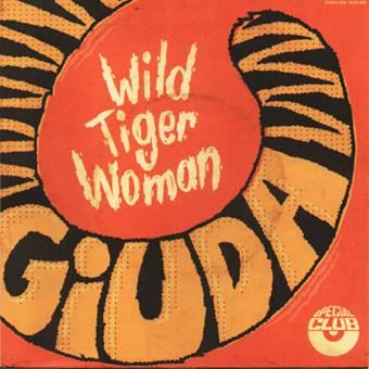 """Giuda """"Wild Tiger Woman"""" EP 7"""""""