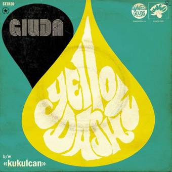 "Giuda ""Yellow Dash / Kukulcan"" EP 7"" (lim., yellow)"