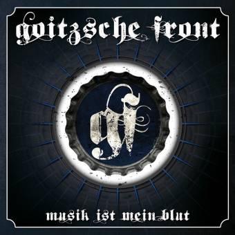 """Goitzsche Front """"Musik ist mein Blut"""" CD (2te Auflage)"""