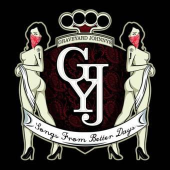 """Graveyard Johnnys """"Songs from better days"""" CD"""