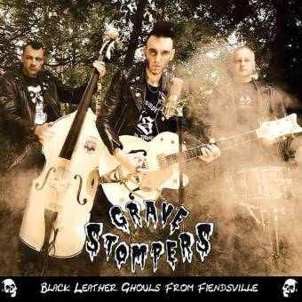 """Grave Stompers """"Black Leather Ghouls From Fiendsville"""" CD"""