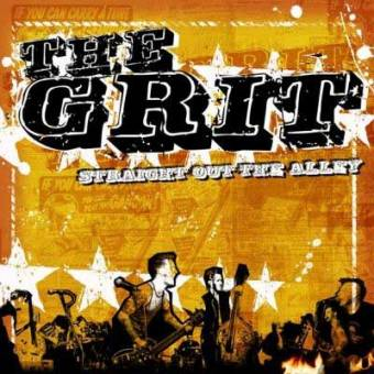 """Grit, The """"Straight Out The Alley"""" CD"""