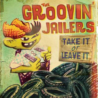 "Groovin` Jailers, The ""Take it or leave it"" LP (black)"