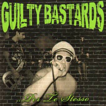 "Guilty Bastards ""...Per Te Stesso"" CD"