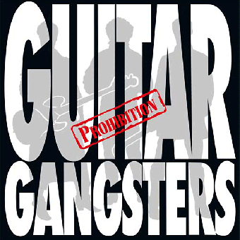 "Guitar Gangsters ""Prohobition"" LP+MP3 (lim. 300, black)"