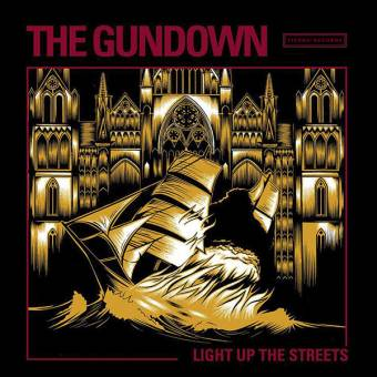 "Gundown, The ""Light up the streets"" LP (lim. 150, clear)"