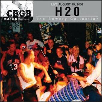 "H2O ""CBGB Omfug Masters: Live 2002"" CD"