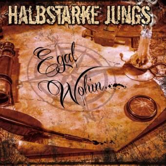 """Halbstarke Jungs """"Egal wohin..."""" CD (DigiPac)"""