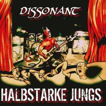 "Halbstarke Jungs ""Dissonant"" CD"