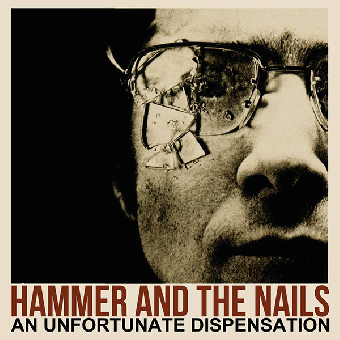 """Hammer and the Nails """"An unfortunate dispensation"""" LP (lim. 200, black)"""