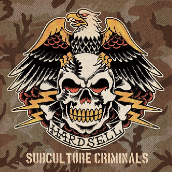 """Hardsell """"Subculture Criminals"""" CD"""
