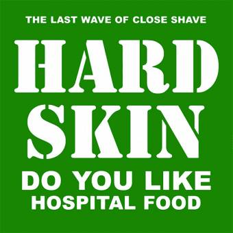 "Hard Skin ""Do you like hospital food"" 12"" (lim. 800, black)"