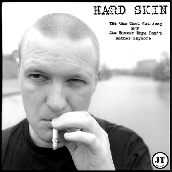 "Hard Skin ""The One That Got Away"" EP 7"" (black)"