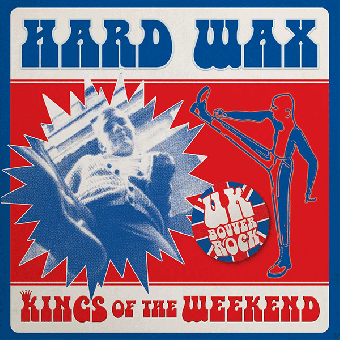 "Hard Wax ""Kings of the weekend"" EP 7"" (lim. 300, black)"