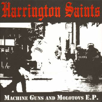 "Harrington Saints ""Machine Guns and Molotovs"" EP 7"" (clear, lim 250)"