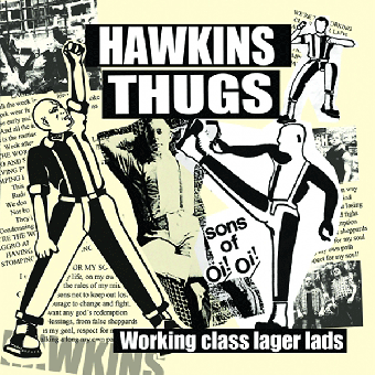 "Hawkins Thugs ""Working class Lager Lads"" EP 7"" (lim. 200, black/bone)"