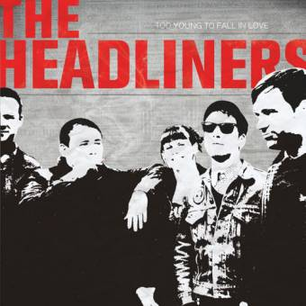 "Headliners,The ""Too Young To Fall In Love"" LP+CD"