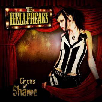 "Hellfreaks, The ""Circus of shame"" CD"