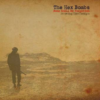 "Hex Bombs,The ""None shall be forgotten"" EP 7"" (lim. 300, grey-beer-green)"