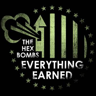 "Hex Bombs, The ""Everything earned"" LP (lim. 100, green/black)"