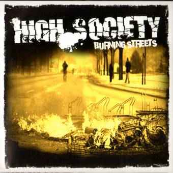 "High Society ""Burning Streets"" 7"" EP (col. lim. 300)"