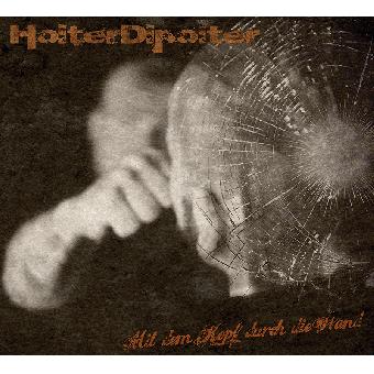 """Hoiter Dipoiter """"Mit dem Kopf durch die Wand"""" CD (DigiPac)"""