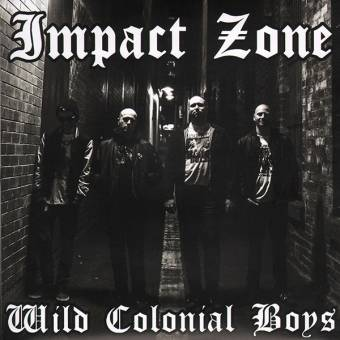 "Impact Zone ""Wild colonial boys"" EP 7"" (lim. 175, black)"
