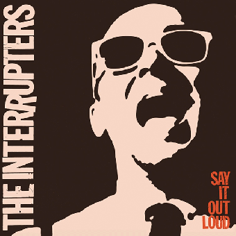 "Interrupters, The ""Say it out loud"" LP (lim. orange) + MP3"