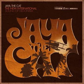 "Jaya the Cat ""The New International Sound Of Hedonism"" LP"