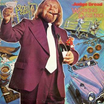 "Judge Dread ""Working Class `Ero"" LP (lim. 400, black)"