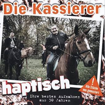 """Kassierer, Die """"Haptisch - Ihre besten Aufnahmen aus 30 Jahren"""" CD"""