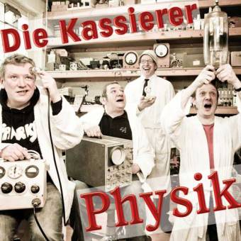 Kassierer,Die  - Physik CD