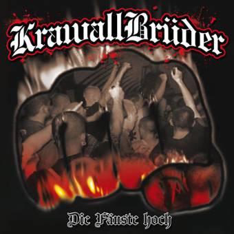 Krawallbrüder - Die Fäuste hoch! CD