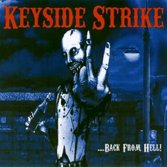 "Keyside Strike ""...back from hell!"" LP+CD (lim. 300)"