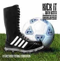 """V/A """"Kick it...with Boots"""" A Streetrock Football Compilation CD"""