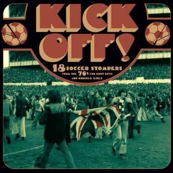 "V/A ""Kick Off - 18 Soccer Stompers"" LP"