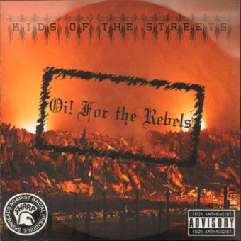 """Kids Of The Streets """"Oi! for the Rebels"""" CD"""