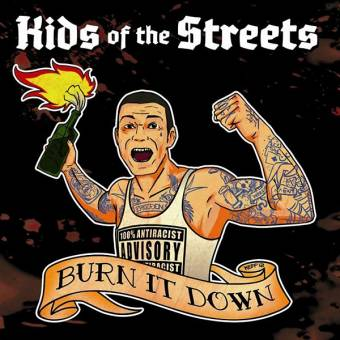 "Kids of the Streets ""Burn it down"" CD (DigiPac)"