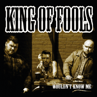 "King of Fools ""Wouldn`t Know Me"" EP 7"" (lim. 300 black)"