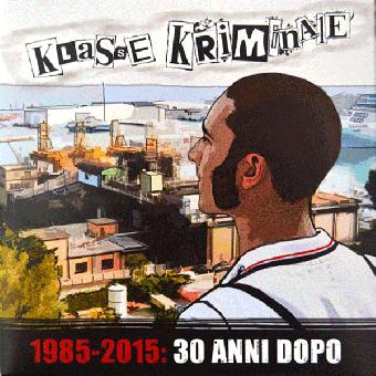 "Klasse Kriminale ""1985-2015: 30 anni dopo"" EP 7"" (red)"