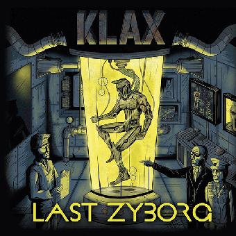 "Klax ""Last Zyborg"" LP"