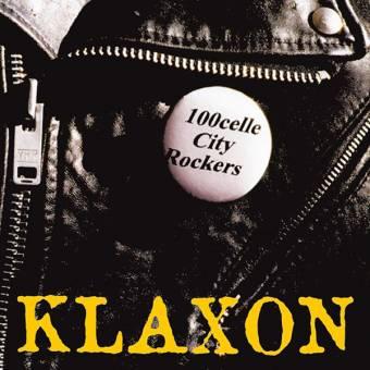 """Klaxon """"100celle City Rockers"""" LP  (lim. 500)"""