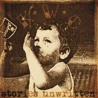 """K.W.C. (Kings Without Crowns) """"stories unwritten"""" EP 7"""" (lim. 250, black)"""